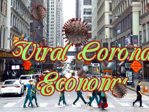 Viral Corona Economy